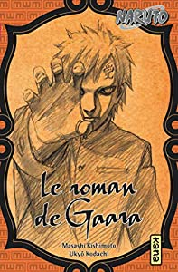 Le roman de Gaara Edition simple One-shot
