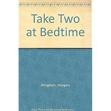 Take Two at Bedtime