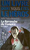 Défis fantastiques, n° 57 - La Revanche du vampire