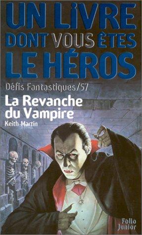 Défis fantastiques, n° 57 : La Revanche du vampire