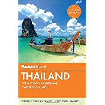Fodor's Thailand: with Myanmar (Burma), Cambodia & Laos (Full-color Travel Guide, Band 14)