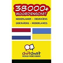 38000+ Nederlands - Oekraïens Oekraïens - Nederlands woordenschat (Dutch Edition)
