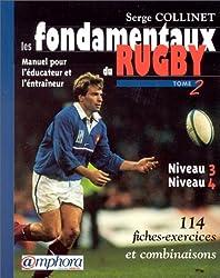 Les fondamentaux du Rugby, Tome 2 : Niveaux 3 et 4