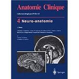 Anatomie clinique 4 : Neuro-anatomie
