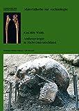 Karies, Kampf u. Schädelkult: 150 Jahre anthropologische Forschung in Südwestdeutschland (Materialhefte zur Archäologie in Baden-Württemberg, Band 79) - Joachim Wahl