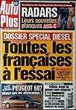 AUTO PLUS [No 577] du 01/09/1999 - DOSSIER SPECIAL DIESEL TOUTES LES FRANCAISES A L' ESSAI EN VEDETTE NOUVELLE PEUGEOT 206 HDI RENAULT SCENIC 2 dTI CITROEN SAXO 2 1.5D RIFIFI CHEZ LES BOURGEOISES PEUGEOT 607 MIEUX QUE LES ALLEMANDES ACHAT D' OCCASION RABAIS - JUSQU' OU POUVEZ-VOUS NEGOCIER MATCH RENAULT MEGANE BREAK - VW GOLF BREAK HIT-PARADE DES VOITURES DU SIECLE RADARS - LEURS NOUVELLES PLANQUES NOMBREUX EN VILLE PLUS VICIEUX SUR ROUTE PLUS SOURNOIS SUR AUTOROUTE