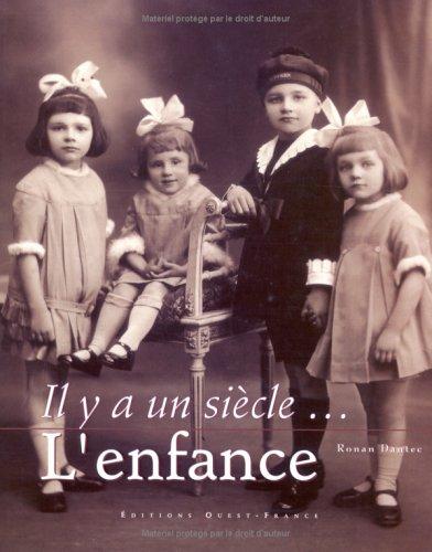 IL Y A UN SIECLE...L'ENFANCE