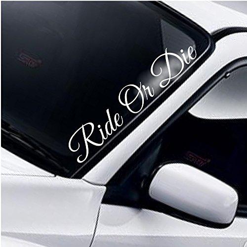 Ride Or Die Windschutzscheibe Heckscheibe Frontscheibe Aufkleber DUB Drift JDM Tuning Auto Frontscheibenaufkleber