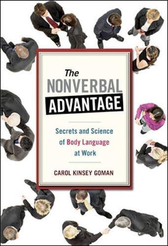 The Nonverbal Advantage: Secrets and Science of Body Language at Work (Bk Business)