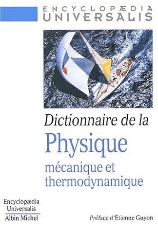 Dictionnaire de la physique, tome 2
