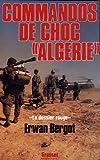 Commandos de choc Algérie : Le dossier rouge, services secrets contre F.L.N.