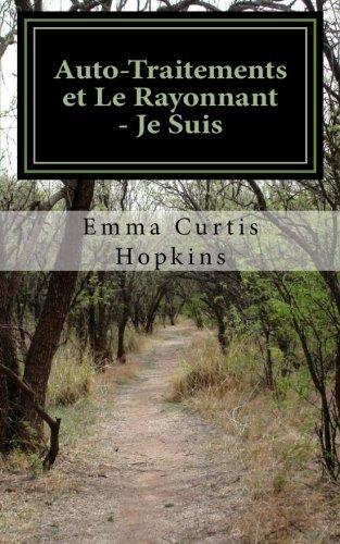 Auto-Traitements et Le Rayonnant - Je Suis par Emma Curtis Hopkins