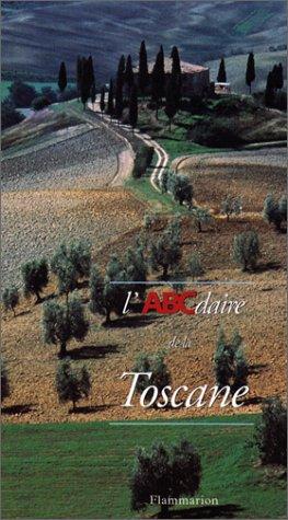 L'ABCdaire de Toscane