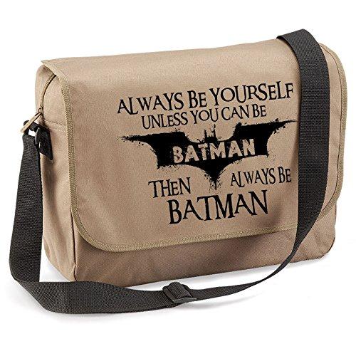 Always Be Batman-Unisex Lustige Witze Neuheit Eco Kuriertasche-BEG