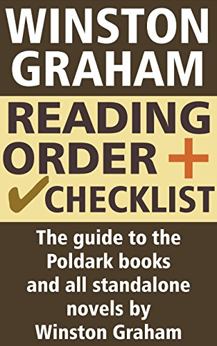Winston Graham Reading Order and Checklist: The guide to the Poldark books and all standalone novels by Winston Graham di Rachel Bridget Kelley
