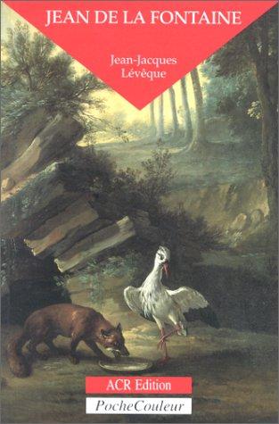 Jean de la Fontaine : Le conteur fabuleux
