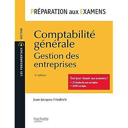 Préparation aux examens - Comptabilité générale: Gestion des entreprises