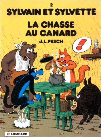 Sylvain et Sylvette, tome 2 : La chasse ...