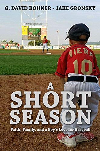 A Short Season: Faith, Family, and a Boy's Love for Baseball (English Edition) por Jake Gronsky