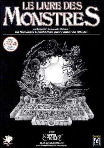 Le livre des monstres, volume 1: Supplément de l'Appel de Cthulhu