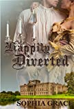 Happily Diverted: A Pride & Prejudice Sensual Variation (Nights with Fitzwilliam Darcy Book 4)