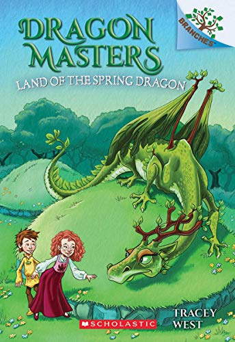 Dragon Masters #14: The Land of the Spring Dragon: A Branches Book