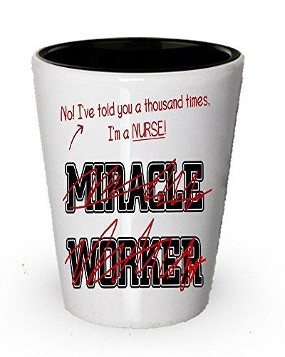 (I 'm a Nurse Shot Glas, kein Wunder, Worker–Funny Geschenke für Krankenschwestern)