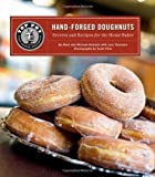 Top Pot Hand-Forged Doughnuts: Secrets and Recipes for the Home Baker by Mark Klebeck, Michael Klebeck (2011) Hardcover
