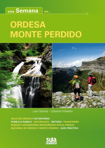 Una semana en Ordesa - Monte Perdido por Juan Gavasa Rapún