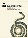 Image of La Serpiente (Narrativas)