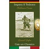 Impara il Tedesco con un classico: Robinson Crusoe [DE-IT]