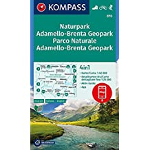 Parco Naturale Adamello-Brenta, Geopark/Naturpark Adamello-Brenta, Geopark: 4in1 Wanderkarte 1:40000 mit Aktiv Guide und Detailkarten inklusive Karte ... (KOMPASS-Wanderkarten, Band 70)