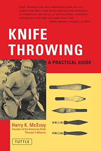 Knife Throwing: A Practical Guide por H.K. McEvory