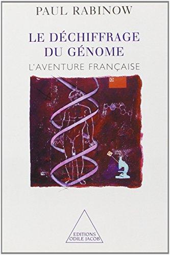 Le déchiffrage du génome. L'aventure française