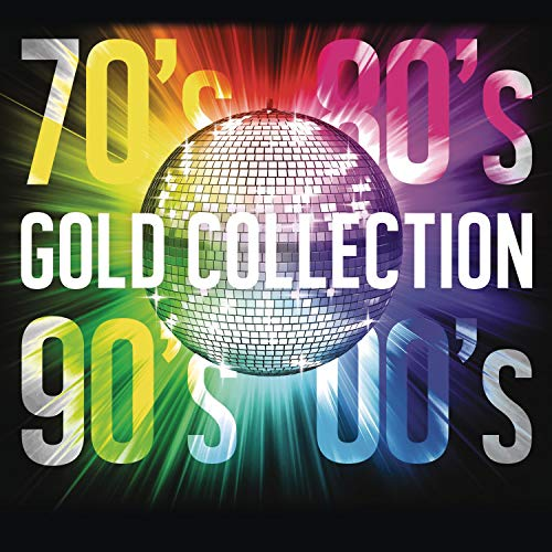 70\'S 80\'S 90\'S 00\'S Gold Collection