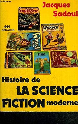 Histoire de la science-fiction moderne por Jacques SADOUL