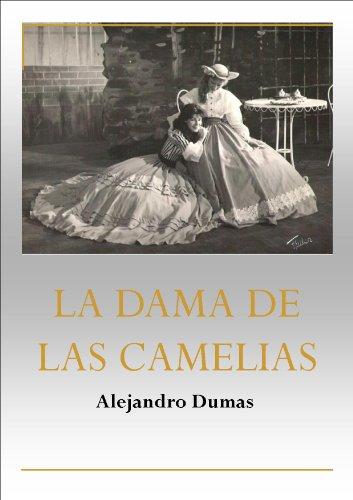 La Dama de las Camelias por Alejandro Dumas