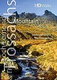 Mountain Walks (Top 10 Walks: Loch Lomond & The Trossachs)