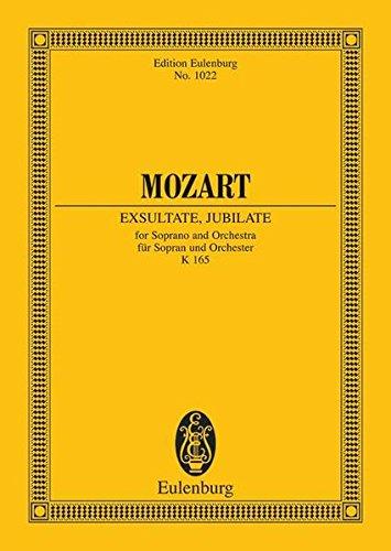 Exsultate, jubilate: Motette. KV 165. Sopran und Orchester. Studienpartitur. (Eulenburg Studienpartituren)