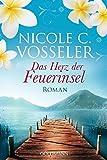 Das Herz der Feuerinsel: Roman