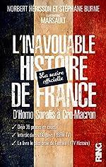 L'Inavouable Histoire de France - La satire officielle de Norbert Herisson
