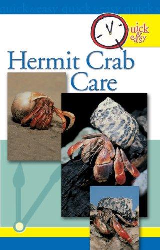 Quick & Easy Hermit Crab Care (English Edition) -