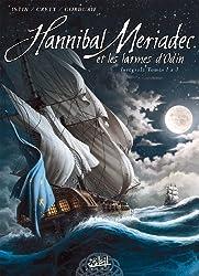 Hannibal Meriadec Intégrale Volume 1 (T01 à T03)