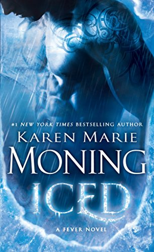 Iced: Fever Series Book 6 por Karen Marie Moning