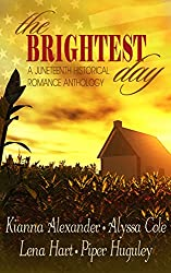 The Brightest Day: A Juneteenth Historical Romance Anthology (English Edition)