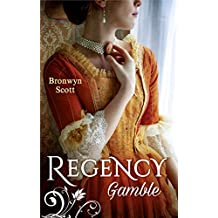 Regency Gamble: A Lady Risks All / A Lady Dares (Mills & Boon M&B)