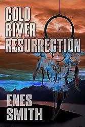 Cold River Resurrection (Cold River Series, Book 2)