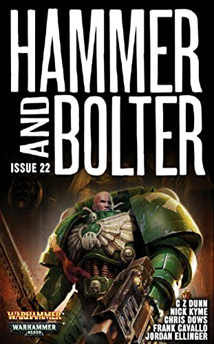Hammer and Bolter: Issue Twenty-Two (Hammer & Bolter Book 22) (English Edition)