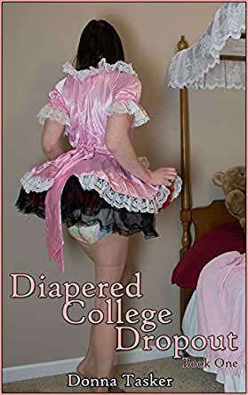 Diapered college dropout book one ebook donna tasker amazon enter your mobile number or email address below and well send you a link to download the free kindle app then you can start reading kindle books on your fandeluxe Image collections
