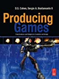 Image de Producing Games: From Business and Budgets to Creativity and Design